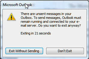 Unsent messages are in the Outbox warning